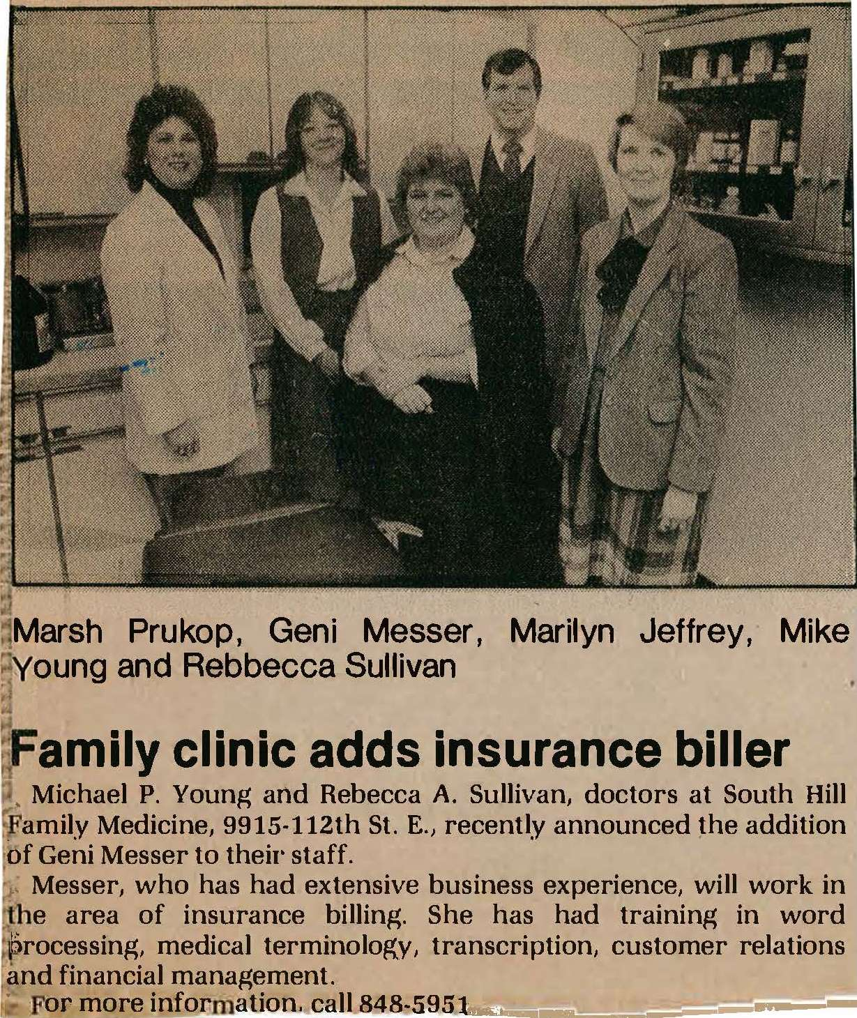 "An advertisement for South Hill Family Medicine in the Tacoma News Tribune, the headline reads, ""Family clinic adds insurance biller"" and the picture contains Marsh Prukop, Geni Messer, Marilyn Jeffrey, Mike Young and Rebecca Sullivan"