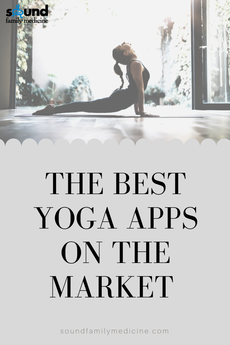 The best yoga apps on the market – Sound Family Medicine